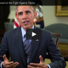 President Obama's Weekly Address: Focused on the Fight Against Ebola