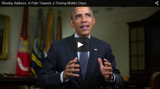 President Obama's Weekly Address: A Path Towards a Thriving Middle Class